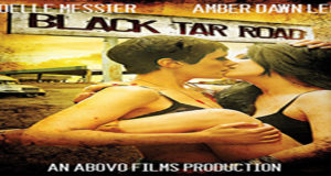 Black Tar Road Torrent Full HD Movie 2016 Download